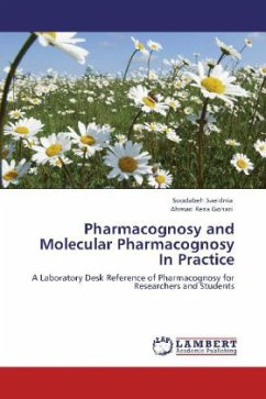 Pharmacognosy and Molecular Pharmacognosy In Practice