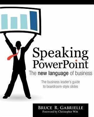 speaking powerpoint the new language of business von