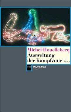 Ausweitung der Kampfzone - Houellebecq, Michel