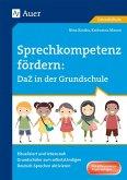 Sprechkompetenz fördern DaZ in der Grundschule