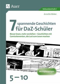 7 spannende Geschichten für DaZ-Schüler 5-10 - Weber, Annette