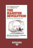 The Hamster Revolution: How to Manage Your Email Before It Manages You (Easyread Large Edition)