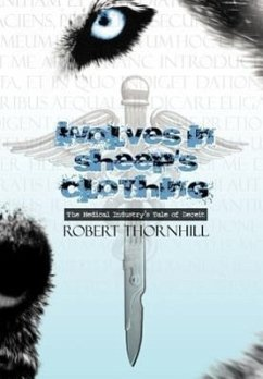 Wolves in Sheep's Clothing - Thornhill, Robert