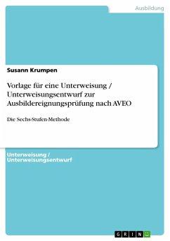Vorlage für eine Unterweisung / Unterweisungsentwurf zur Ausbildereignungsprüfung nach AVEO