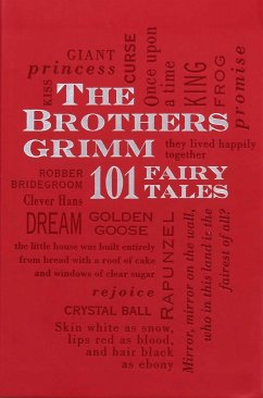 Brothers Grimm: 101 Fairy Tales - Grimm, Jacob;Grimm, Wilhelm