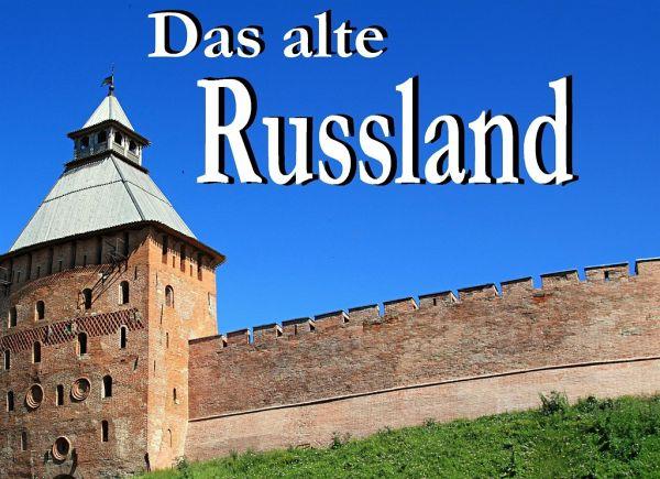 Altes Russland