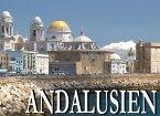 Bezauberndes Andalusien - Ein Bildband