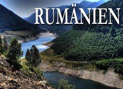 Rumänien - Ein Bildband