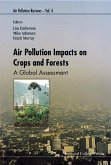 Air Pollution Impacts on Crops and Forests: A Global Assessment