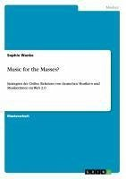Music for the Masses? - Wanke, Sophie