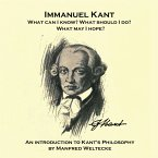 Immanuel Kant. What can I know? What should I do? What may I hope?