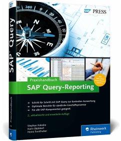 Praxishandbuch SAP Query-Reporting - Kaleske, Stephan; Bädekerl, Karin; Forsthuber, Heinz