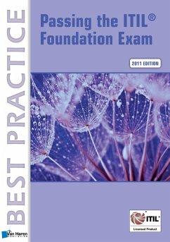 Passing the ITIL® Foundation Exam - Pultorak, Vince; Nelson, Jon E.; Pultorak, David