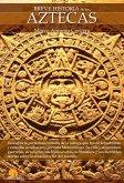 Breve Historia de Los Aztecas