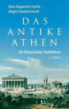 Das Antike Athen - Goette, Hans R.; Hammerstaedt, Jürgen