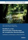 Handbuch zu den ökonomischen Anforderungen der europäischen Gewässerpolitik. Implikationen und Erfahrungen aus Theorie und Praxis