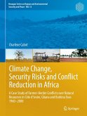 Climate Change, Security Risks and Conflict Reduction in Africa