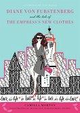 Diane von Fürstenberg and the Tale of the Empress's New Clothes