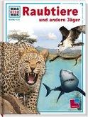 Raubtiere und andere Jäger / Was ist was Bd.131