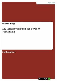 Die Vergabeverfahren der Berliner Verwaltung