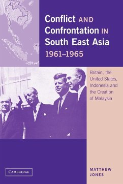 Conflict and Confrontation in South East Asia, 1961 1965