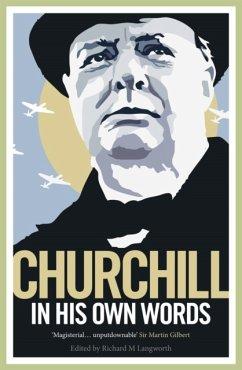 Churchill in His Own Words - Churchill, Winston S.