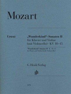 ´Wunderkind´-Sonaten II für Klavier und Violine (mit Violoncello) KV 10-15