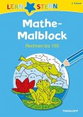 Lernstern: Mathe-Malblock 2. Klasse. Rechnen bis 100