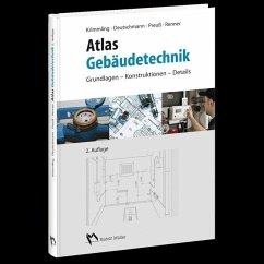 Atlas Gebäudetechnik - Krimmling, Jörn; Preuss, André; Deutschmann, Jens U.; Renner, Eberhard