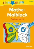 Lernstern: Mathe-Malblock 1. Klasse. Rechnen bis 10