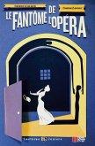 Le Fantôme de l'Opéra. Buch mit Audio-CD