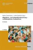 Migrations- und Integrationsforschung - multidisziplinäre Perspektiven