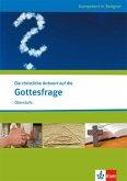 Die christliche Antwort auf die Gottesfrage. Ausgabe für Nordrhein-Westfalen