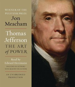 Thomas Jefferson: The Art of Power - Meacham, Jon