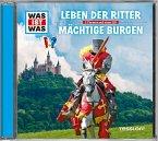 Leben der Ritter / Mächtige Burgen