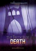 Case #04: The Bridge of Death