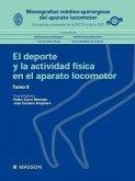 Monograf: El DePorte y La Actividad F Sica En El Aparato Locomotor II