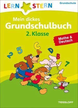 Lernstern: Mein dickes Grundschulbuch 2. Klasse. Mathe & Deutsch - Fuchs, Birgit
