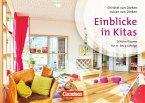 Kinder von 0 bis 3 - Praxis: Kita-Einblicke