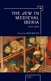 The Jew in Medieval Iberia, 1100-1500