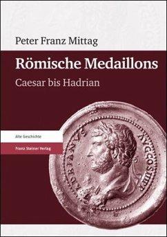 Römische Medaillons - Mittag, Peter Fr.