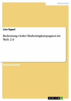 Bedeutung viraler Marketingkampagnen im Web 2.0 - Eppel, Lisa