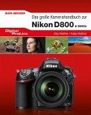 Digital ProLine - Das große Kamerahandbuch Nikon D800 & D800E