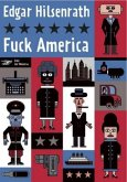 Edgar-Hilsenrath-Werkausgabe / Fuck America