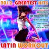 Latin Workout 2012!! Greatest …