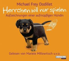 Herrchen will nur spielen (MP3-Download) - Frey Dodillet, Michael