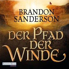 Der Pfad der Winde / Die Sturmlicht-Chroniken Bd.2 (MP3-Download) - Sanderson, Brandon