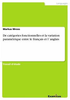 De catégories fonctionnelles et la variation paramétrique entre le français et l´anglais