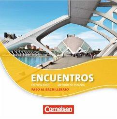 Paso al bachillerato, 2 Audio-CDs / Encuentros,...