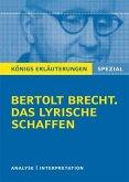 Erläuterungen zu Bertolt Brecht. Das lyrische Schaffen